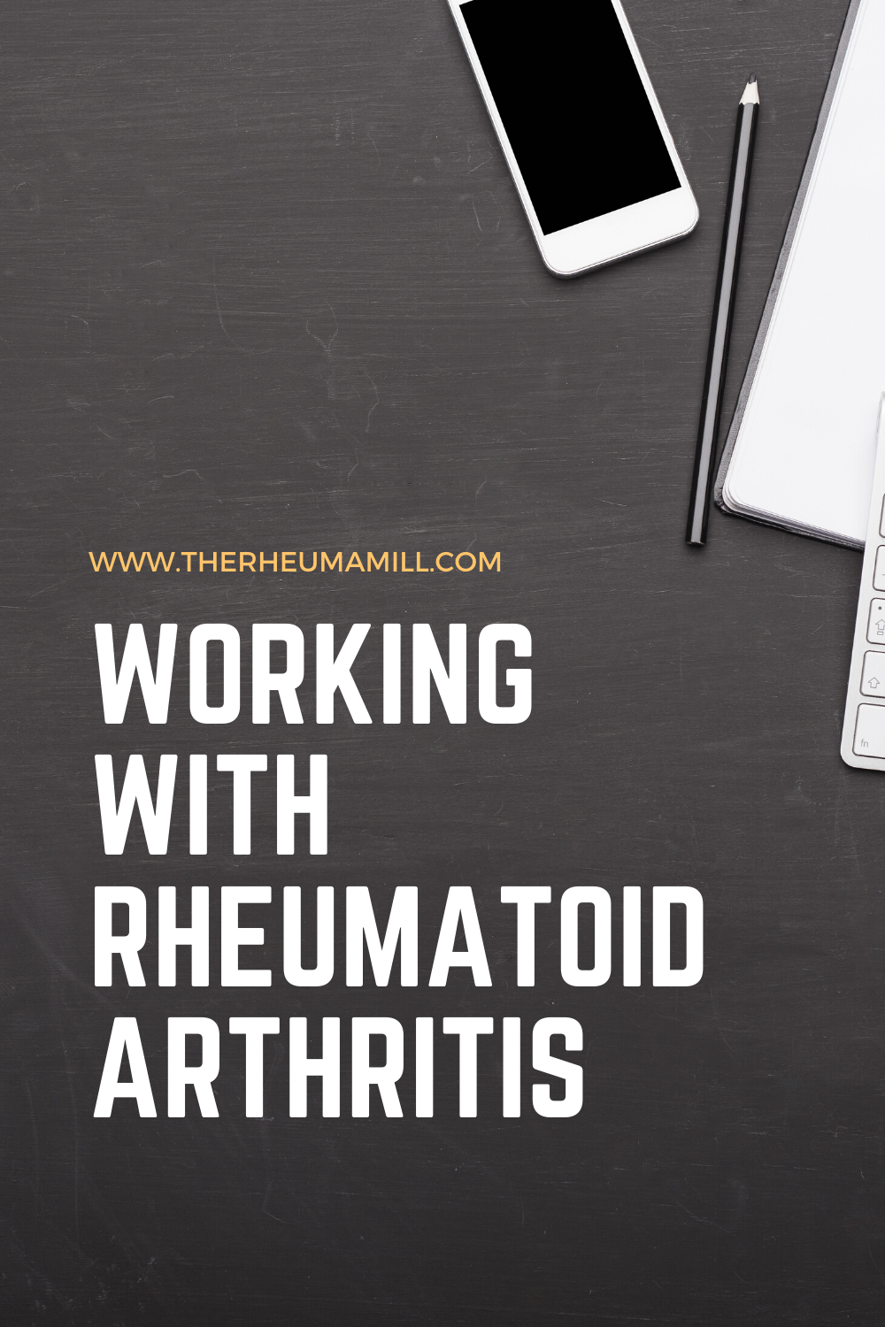 Working with Rheumatoid Arthritis